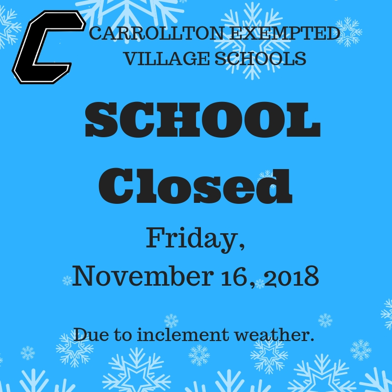 School Closed - Friday, November 16, 2018
